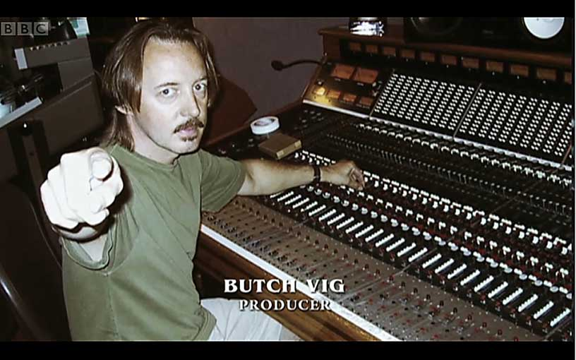This is Butch Vig. Nevermind that he produced NEVERMIND.  (if you want these kinds of jokes to stop polluting the internet, get me money so I'll be working full time and have no time to talk shit like this.)